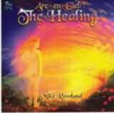 THE HEALING – MIKE ROWLAND - UZDRAVENÍ